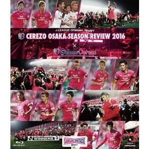 セレッソ大阪シーズンレビュー2016×Golazo Cerezo [Blu-ray]|guruguru