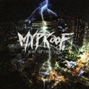 MYPROOF/メタル・フォー・サイレント・フューリー CD