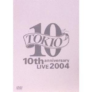 TOKIO 10th anniversary LIVE 2004 [DVD]|guruguru