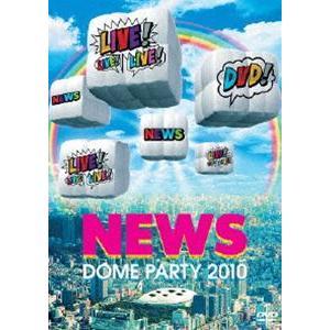 NEWS DOME PARTY 2010 LIVE! LIVE! LIVE! DVD!(通常盤) [DVD]|guruguru