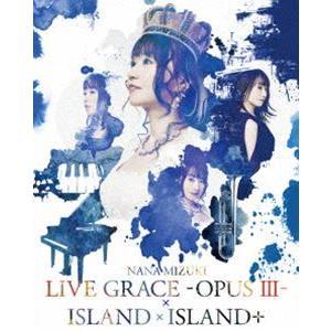 水樹奈々/NANA MIZUKI LIVE GRACE -OPUSIII-×ISLAND×ISLAND+ [Blu-ray] guruguru