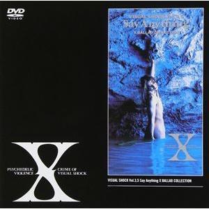 X/VISUAL SHOCK Vol.3.5 Say Anything〜X BALLAD COLLECTION〜 [DVD]|guruguru