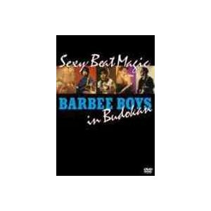 バービーボーイズ/BARBEE BOYS IN 武道館 Sexy Beat Magic [DVD]|guruguru