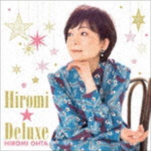 太田裕美 / ヒロミ☆デラックス(Blu-specCD2) [CD]