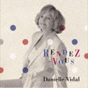 ダニエル・ビダル / RENDEZ-VOUS〜ランデブー〜 [CD]