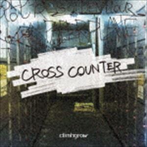 climbgrow / CROSS COUNTER [CD]