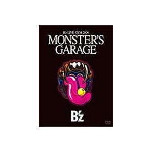 "B'z LIVE-GYM 2006""MONSTER'S GARAGE"" [DVD]
