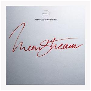 プリンシプルズ・オブ・ジオメトリー / Meanstream [CD]