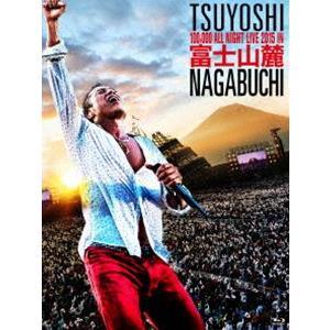 長渕剛/富士山麓 ALL NIGHT LIVE 2015 Blu-ray