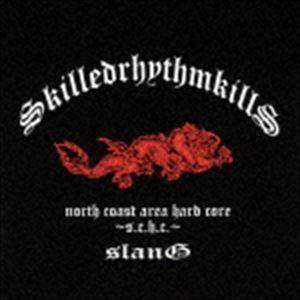 SLANG/スキルド・リズム・キルズ CD...