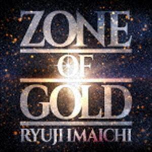 今市隆二 / ZONE OF GOLD(CD+Blu-ray(スマプラ対応)) [CD]