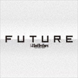 三代目 J Soul Brothers from EXILE TRIBE / FUTURE(3CD+3DVD(スマプラ対応)) [CD]|guruguru