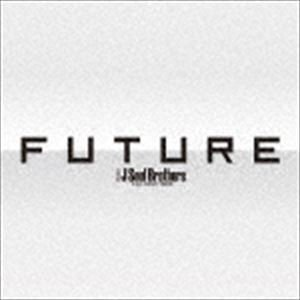 三代目 J Soul Brothers from EXILE TRIBE / FUTURE(3CD+3Blu-ray(スマプラ対応)) [CD]|guruguru