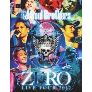 三代目 J Soul Brothers LIVE TOUR 2012 0〜ZERO〜 [Blu-ray]|guruguru