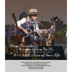 """浜田省吾/Welcome back to The 70's""""Journey of a Songwriter""""since 1975「君が人生の時〜Time of Your Life」(通常盤) [Blu-ray] guruguru"""