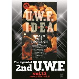 The Legend of 2nd U.W.F. vol.13 1990.6.21大阪&7.20札幌 [DVD]