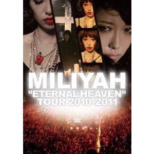 "加藤ミリヤ/""ETERNAL HEAVEN"" TOUR 2010 [DVD]|guruguru"