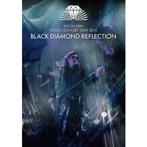 石井竜也/BLACK DIAMOND REFLECTION [DVD]|guruguru