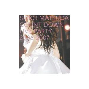松田聖子/SEIKO MATSUDA COUNT DOWN LIVE PARTY 2006-2007 [Blu-ray]|guruguru