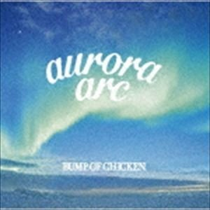 BUMP OF CHICKEN / aurora arc(初回限定盤A/CD+DVD) [CD]