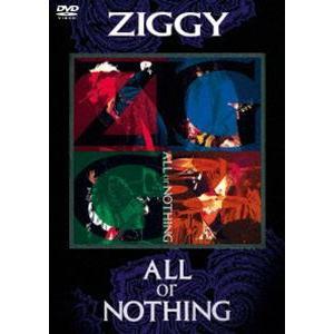 ZIGGY/ALL or NOTHING [DVD] guruguru