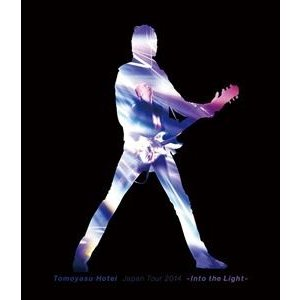 布袋寅泰/TOMOYASU HOTEI JAPAN TOUR 2014 -Into the Light- [Blu-ray]|guruguru
