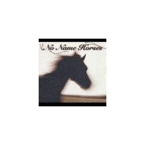 No Name Horses / NO NAME HORSES [CD]