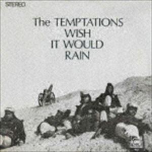 ザ・テンプテーションズ / 雨に願いを(生産限定盤) [CD]