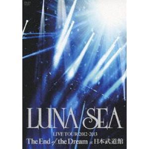 LUNA SEA/LUNA SEA LIVE TOUR 2012-2013 The End of the Dream at 日本武道館 [DVD]|guruguru