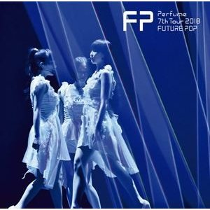 Perfume 7th Tour 2018 「FUTURE POP」(通常盤) [DVD]