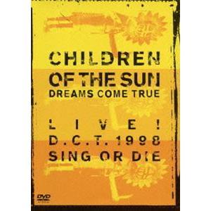 DREAMS COME TRUE/CHILDREN OF THE SUN -LIVE! D.C.T. 1998 SING OR DIE- [DVD] guruguru