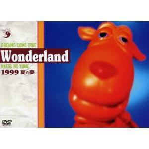 DREAMS COME TRUE/史上最強の移動遊園地 DREAMS COME TRUE WONDERLAND 1999 〜夏の夢〜 [DVD] guruguru