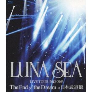 LUNA SEA/LUNA SEA LIVE TOUR 2012-2013 The End of the Dream at 日本武道館 [Blu-ray]|guruguru