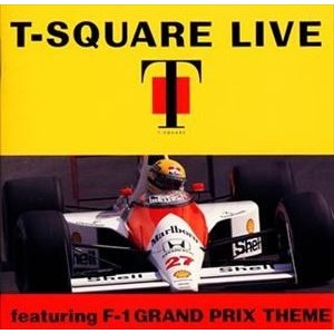 T-SQUARE / T-SQUARE LIVE featuring F-1 GRAND PRIX THEME [CD]
