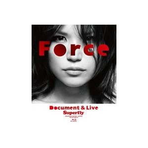 Superfly/Force〜Document&Live〜 <Blu-ray> [Blu-ray]|guruguru