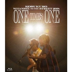 コブクロ/KOBUKURO WELCOME TO THE STREET 2018 ONE TIMES ONE FINAL at 京セラドーム大阪(通常盤) [Blu-ray] guruguru