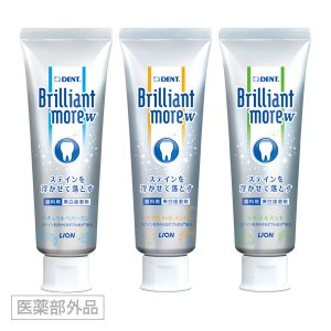 DENT. Brilliant more(美白歯磨剤)