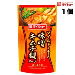 ダイショー マイルド仕立て 味噌キムチ鍋スープ   ストレートタイプ 750g袋×1袋(鍋つゆ)【750kg】|hakariurisaiyasu