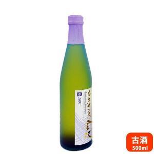 バレンタインデー ギフト 送料無料 2007年 ルネサンス金沢 古酒 500ml 中村酒造 廃盤商品