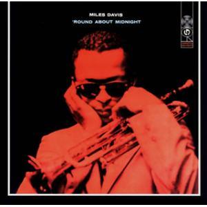 CD)マイルス・デイビス/ラウンド・アバウト・ミッドナイト (SICP-10081)|hakucho