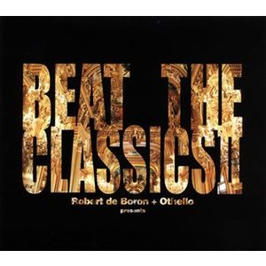 CD)Robert de Boron+Othello/BEAT THE CLASSICS 2 (GTXC-78)