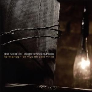 CD)アカ・セカ・トリオ+ディエゴ・スキッシ・キンテート/エルマノス (RPOP-10003)|hakucho