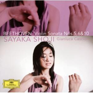 CD)ベートーヴェン:ヴァイオリン・ソナタ第5番「春」・第6番&第10番 庄司紗矢香(VN) カシオーリ(P) (UCCG-1700)