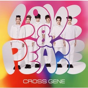 CD)CROSS GENE/Love&Peace/sHi-tai!(初回出荷限定盤(初回限定盤A))(DVD付 (UPCH-7009)