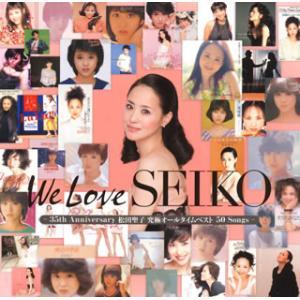CD)松田聖子/We Love SEIKO-35th Ann...