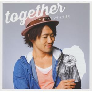 CD)ナオト・インティライミ/together(通常盤) (UMCK-5595)|hakucho