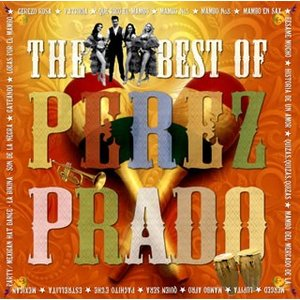 CD)ペレス・プラード楽団/マンボNo.5〜ベスト・オブ・ペレス・プラード (KICP-1772)|hakucho