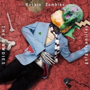 CD)THE BAWDIES×go!go!vanillas/Rockin' Zombies(期間限定...