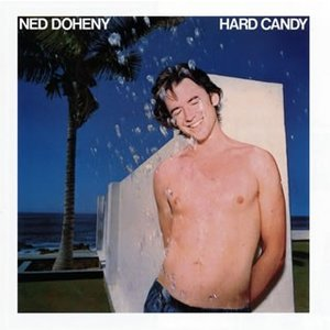 CD)ネッド・ドヒニー/ハード・キャンディ(期間限定盤(期間生産限定盤(2018年3月31日まで))) (SICP-4867)|hakucho