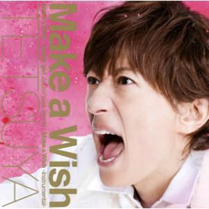 CD)TETSUYA/Make a Wish(初回出荷限定盤(初回限定盤A))(DVD付) (UPCH-89271)